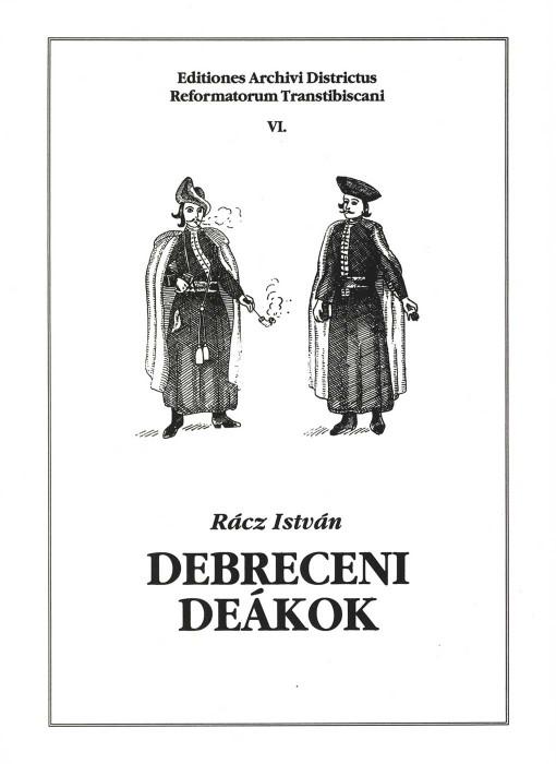 Debreceni deákok. Forrásgyűjtemény