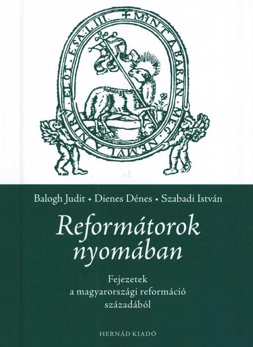 Reformátorok nyomában
